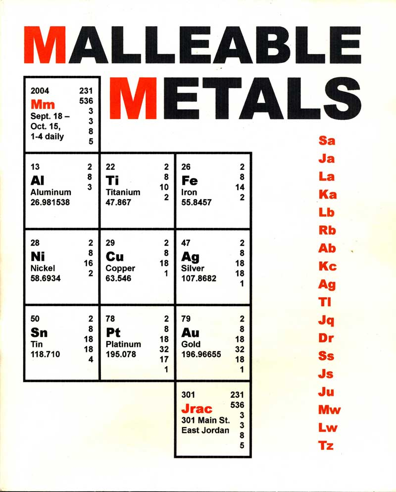 Malleable Metals Exhibit Catalog, Jordan River Arts Council, East Jordan, MI, 2004, 1, 17