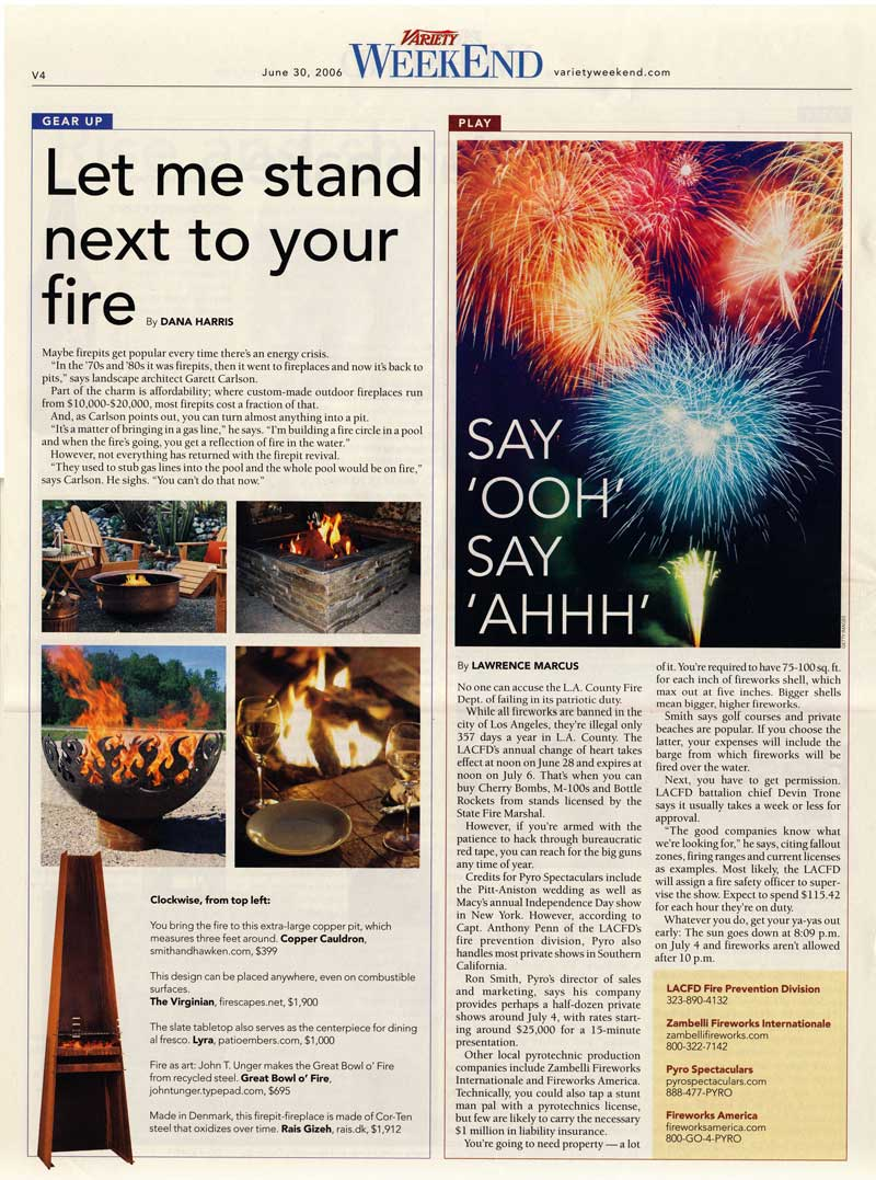 "Harris, Dana. ""Let Me Stand Next to Your Fire."" Variety 30 June 2006: v4."