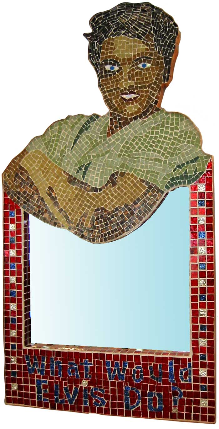 What Would Elvis Do? Mosaic Mirror