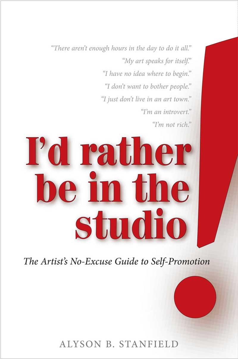 I'd Rather be in the Studio by Alyson B. Stanfield