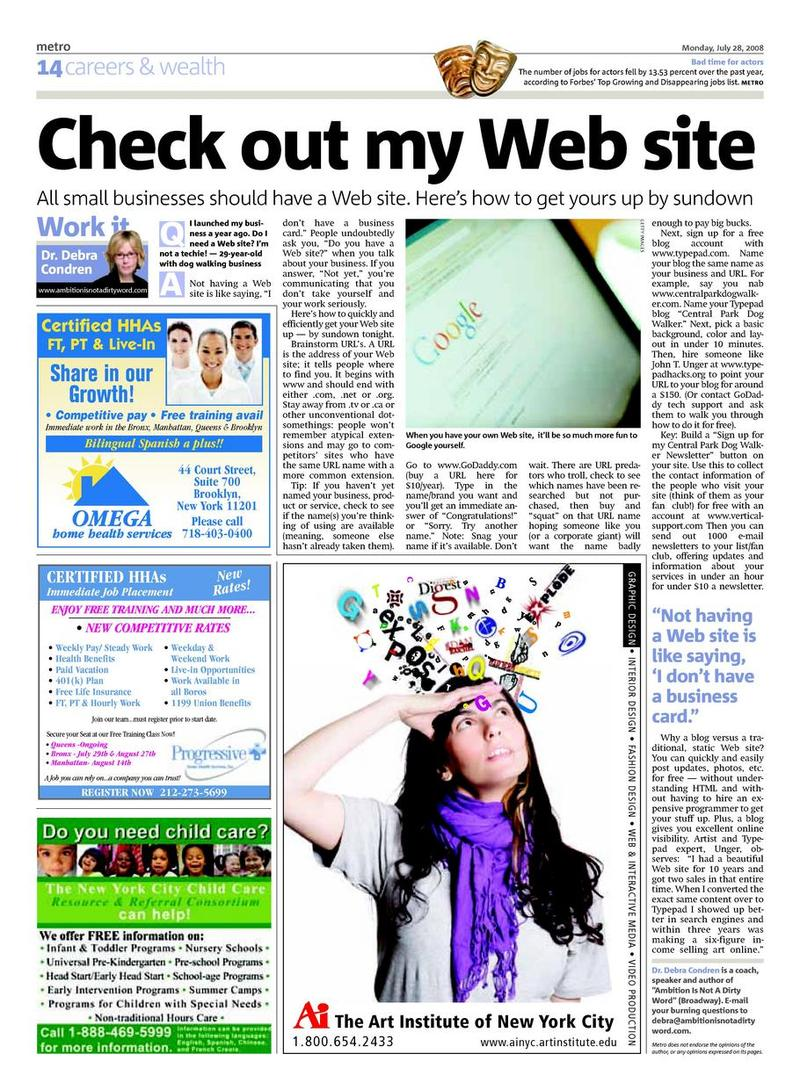 "Condren, Debra. ""Check out my Web Site."" Metro New York, Metro Boston, Metro Philadelphia, 28 July 2008: 14."
