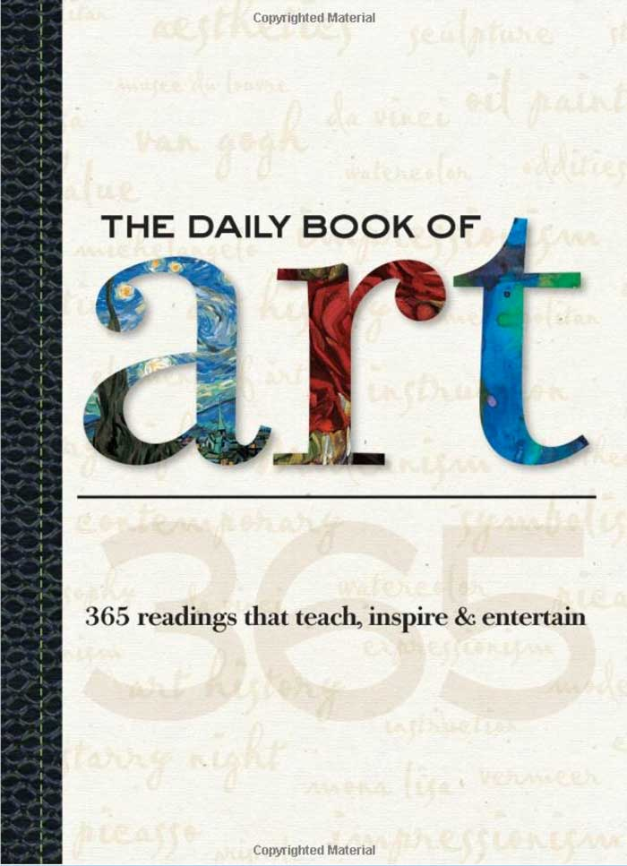 the daily book of art 365 readings that teach inspire and entertain