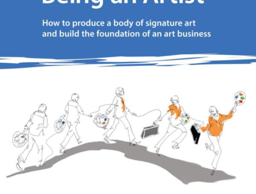 My Real Job is Being an Artist: How to produce a body of signature art and build the foundation of an art business by Aletta de Wal M.Ed.
